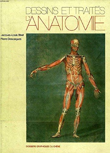 Dessins et traites d'anatomie (Dossiers graphiques du Chene) (French Edition): Binet, ...
