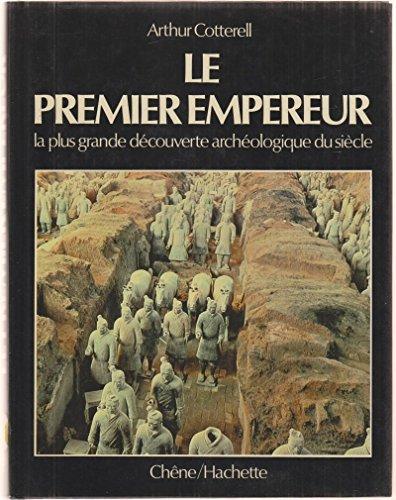 9782851082923: Le premier empereur