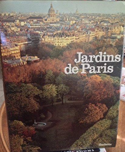 9782851083074: Jardins de Paris
