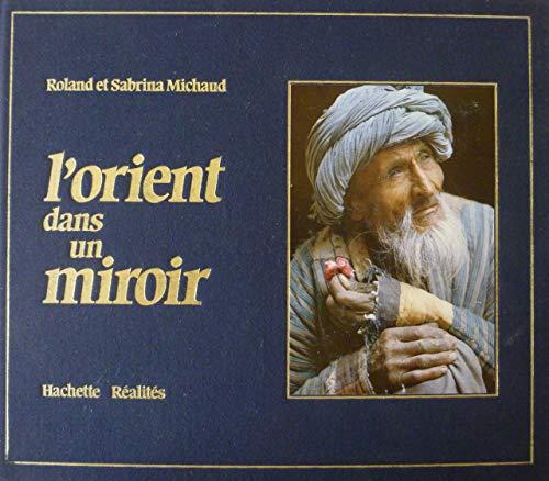 9782851083357: L'Orient dans un miroir