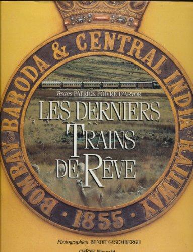 9782851084132: Les Derniers trains de r�ve