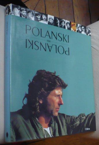 9782851084385: Polanski par Polanski