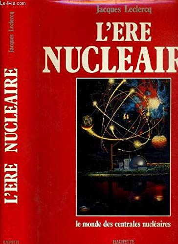 9782851084392: The Nuclear Age