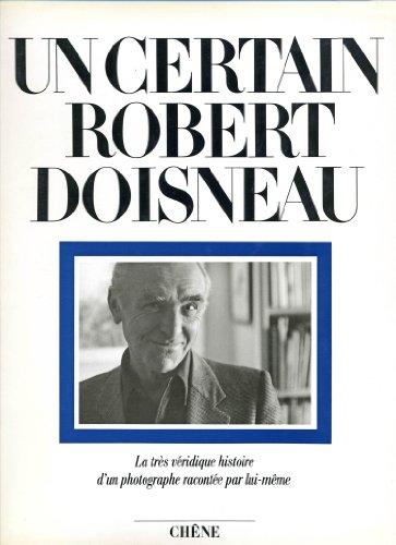 9782851084484: Un certain Robert Doisneau