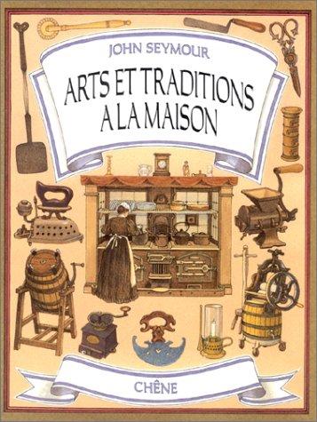 9782851084927: Arts et traditions à la maison