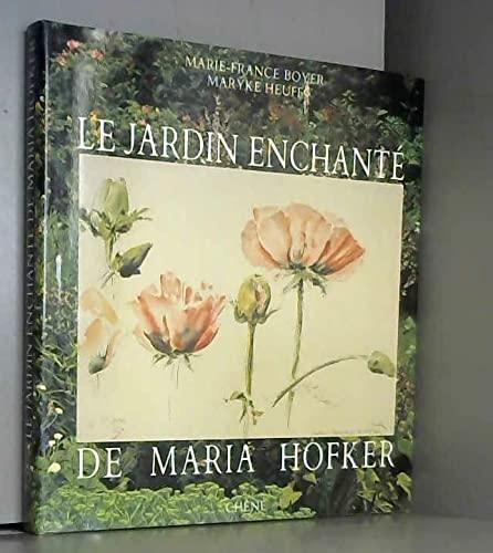 9782851085153: Le Jardin enchanté de Maria Hofker