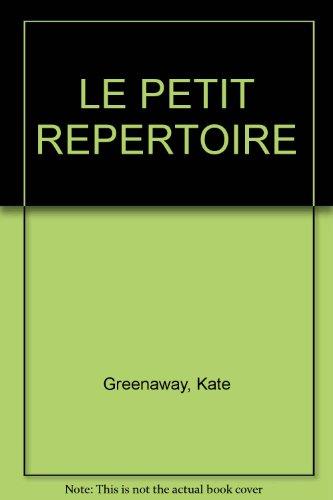 9782851086020: LE PETIT REPERTOIRE