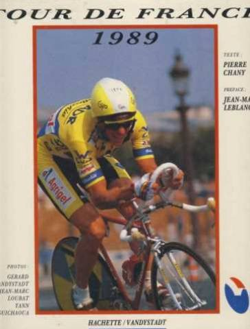 9782851086150: 76e tour de France/ 1989