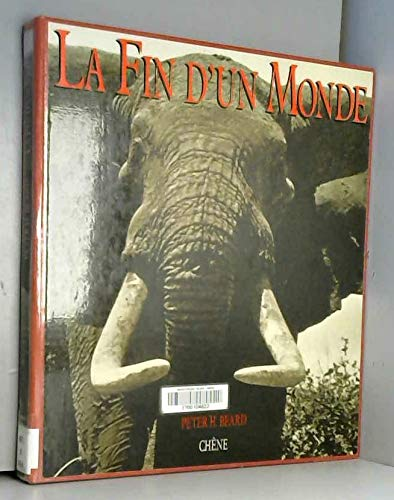 La Fin d'Un Monde (The End of the Game) (2851086197) by Peter H. Beard