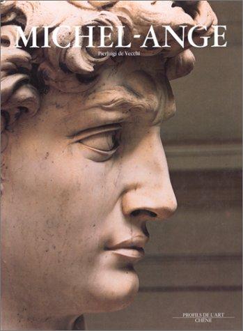 Michel-Ange (Profils de l'art): De Vecchi, Pierluigi