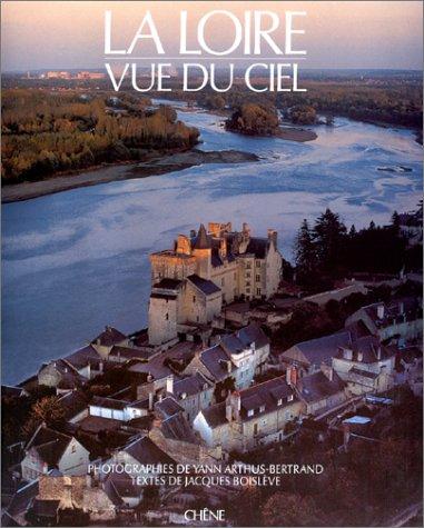 9782851087584: La Loire vue du ciel (French Edition)