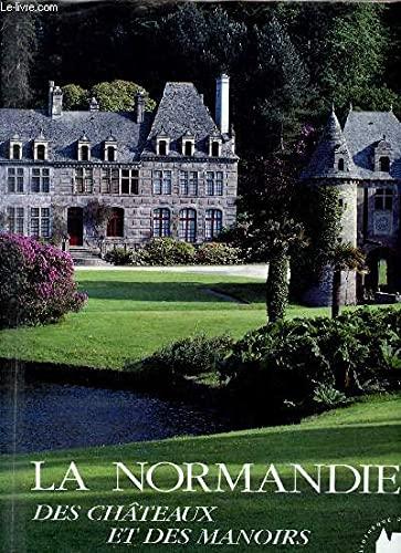 9782851087737: La Normandie des ch�teaux et manoirs