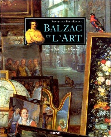 Balzac et l'art. Préface de Félicien Marceau.: PITT-RIVERS (Françoise)