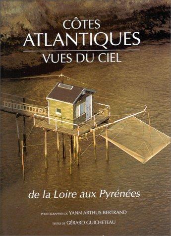 9782851088178: Côtes atlantiques vues du ciel de la Loire aux Pyrénées