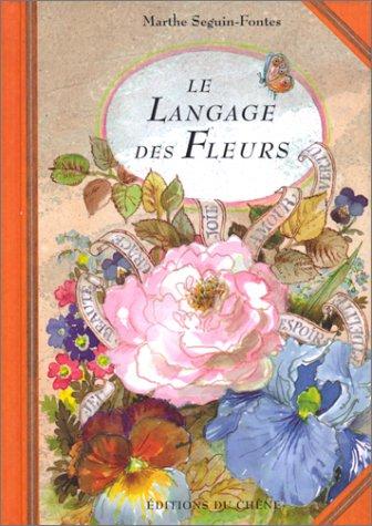 9782851089014: Le langage des fleurs