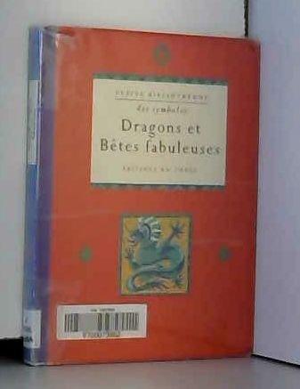 9782851089151: Dragons et bêtes fabuleuses