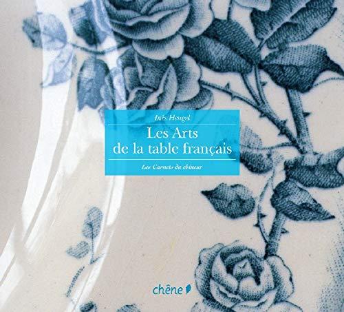 9782851089397: Les arts de la table français
