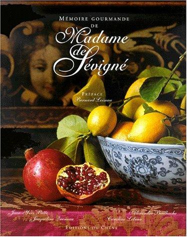 Memoire Gourmand De Madame De Sevigne (French Edition): Patte, Jean-Yves; Queneau, Jacqueline; ...
