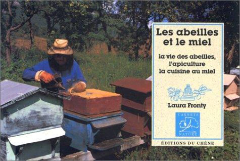 9782851089526: Les abeilles et le miel