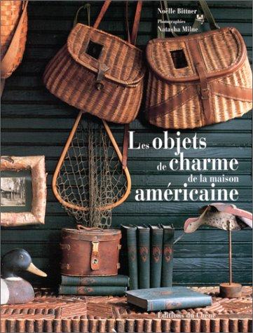 9782851089700: Les objets de charme de la maison américaine