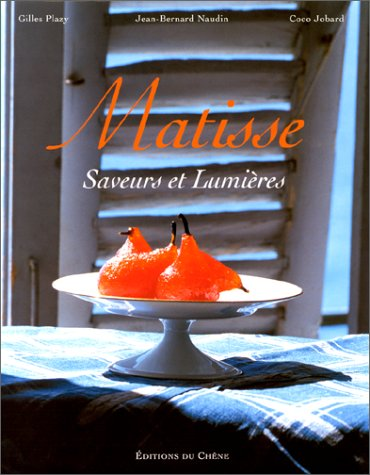 9782851089830: Matisse : Saveurs et Lumières