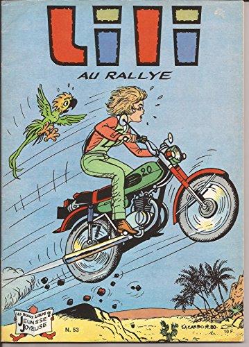 9782851101150: Lili au rallye (Lili)