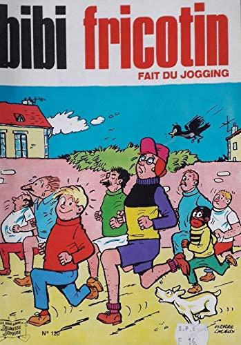 9782851102003: Bibi Fricotin fait du jogging (Bibi Fricotin)
