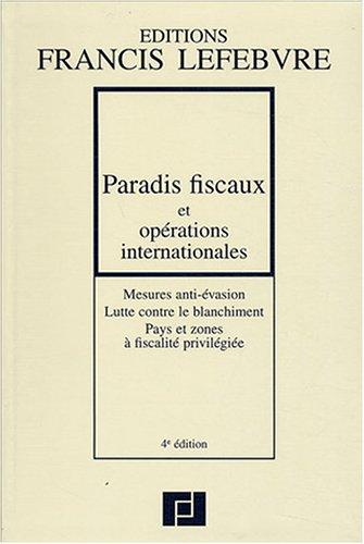 9782851156266: Paradis fiscaux et op�rations internationales : Mesures anti �vasion, lutte contre le blanchiment, pays et zones � fiscalit� privil�gi�e