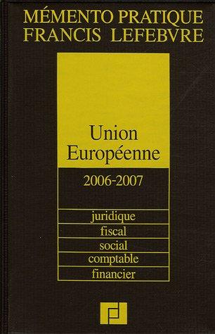 9782851156341: Union Européenne : Juridique, fiscal, social, comptable, financier