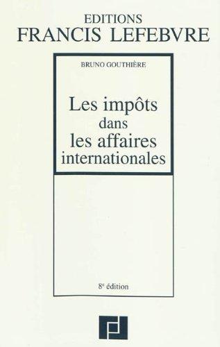 9782851158475: Impôt dans les affaires internationales