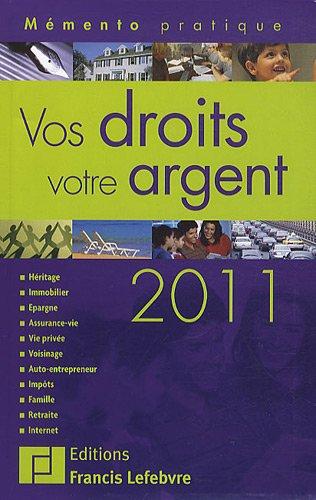 9782851158512: Vos droits, votre argent 2011