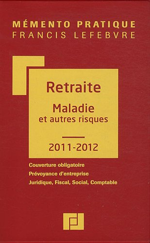 9782851158819: M�mento Retraite maladie Autre Risque 2011-2012