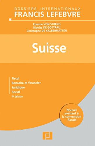 9782851158901: Suisse: Fiscal, bancaire et financier, juridique, social