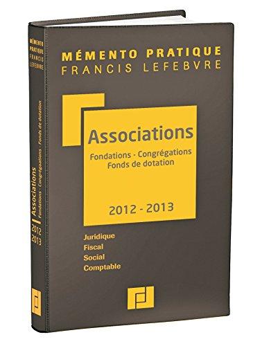 9782851159168: M�mento Associations, fondations, congr�gations et fonds de dotation 2012/2013: Juridique-Fiscal-Social-Comptable