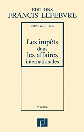 9782851159571: Impôts dans les affaires internationales