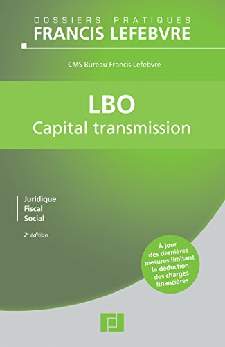 LBO 2e edition: Capital transmission: Editions Francis Lefebvre;