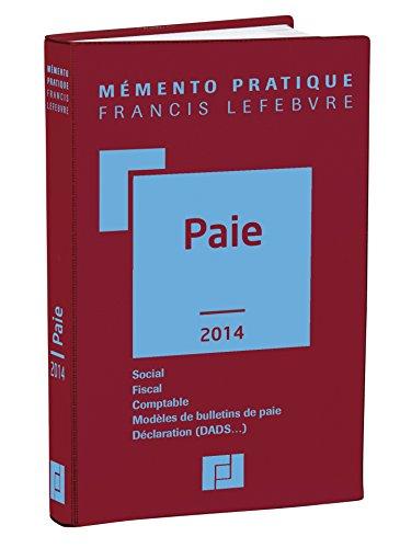 9782851159908: M�mento Paie 2014: Social-Fiscal-Comptable-Mod�les de bulletins de paie-D�claration (DADS...)