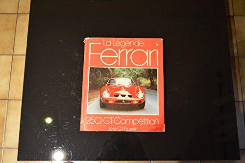 9782851200532: Le Legende Ferrari 250 GT Competition