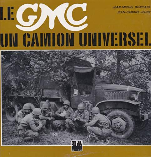 9782851200761: LE GMC. Un camion universel (Epa albums)