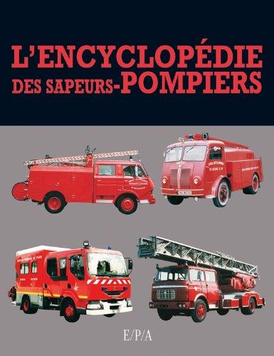 9782851200839: Encyclopédie des sapeurs pompiers - DERIVE