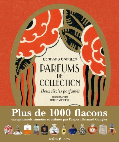Parfums De Collection - Deux Siecles Parfumes