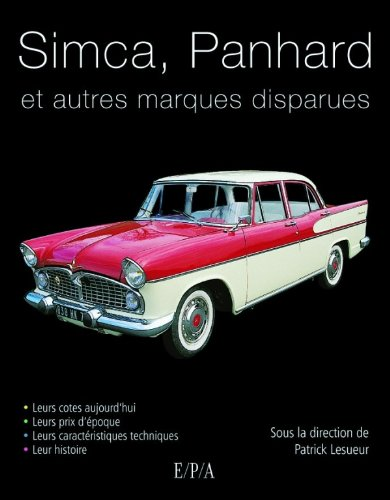 9782851201072: Simca, Panhard de collection et autres marques disparues (French Edition)