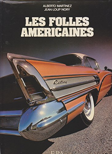 9782851201300: Les folles americaines (French Edition)