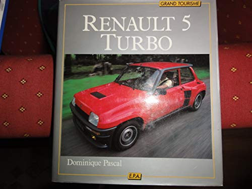 9782851201898: Renault 5 Turbo (Grand tourisme)