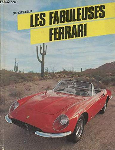 Les Fabuleuses Ferrari: Serge Bellu