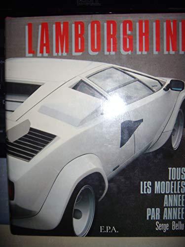 9782851202574: Lamborghini: Tous les modeles annee par annee (French Edition)