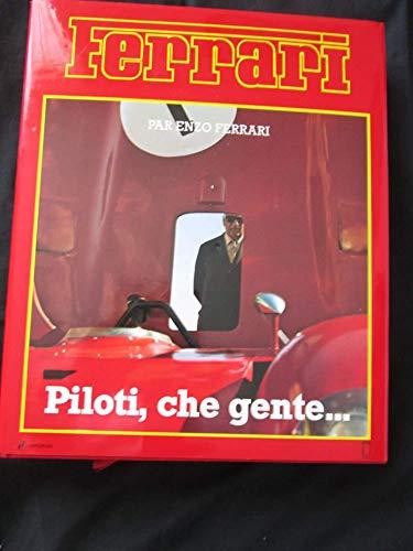 FERRARI par Enzo Ferrari *** piloti, che: Ferrari, Enzo,Zorn, Anne,Gozzi,