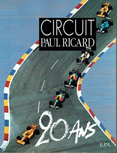 Circuit paul ricard : 20 ans: n/a