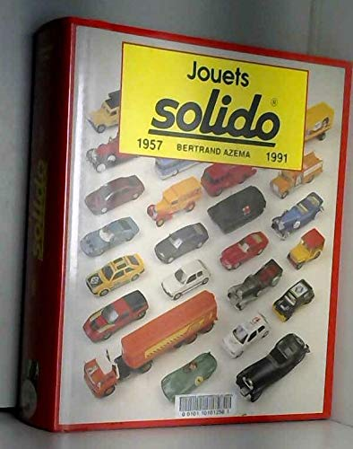 9782851203755: Jouets Solido: 1932-1957 (French Edition)