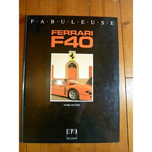 Ferrari f 40: Huges